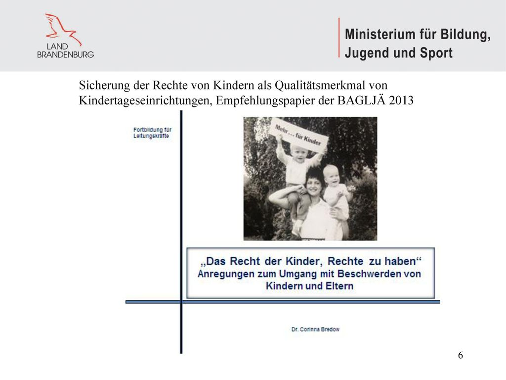 Sicherung der Rechte von Kindern als Qualitätsmerkmal von Kindertageseinrichtungen, Empfehlungspapier der BAGLJÄ 2013