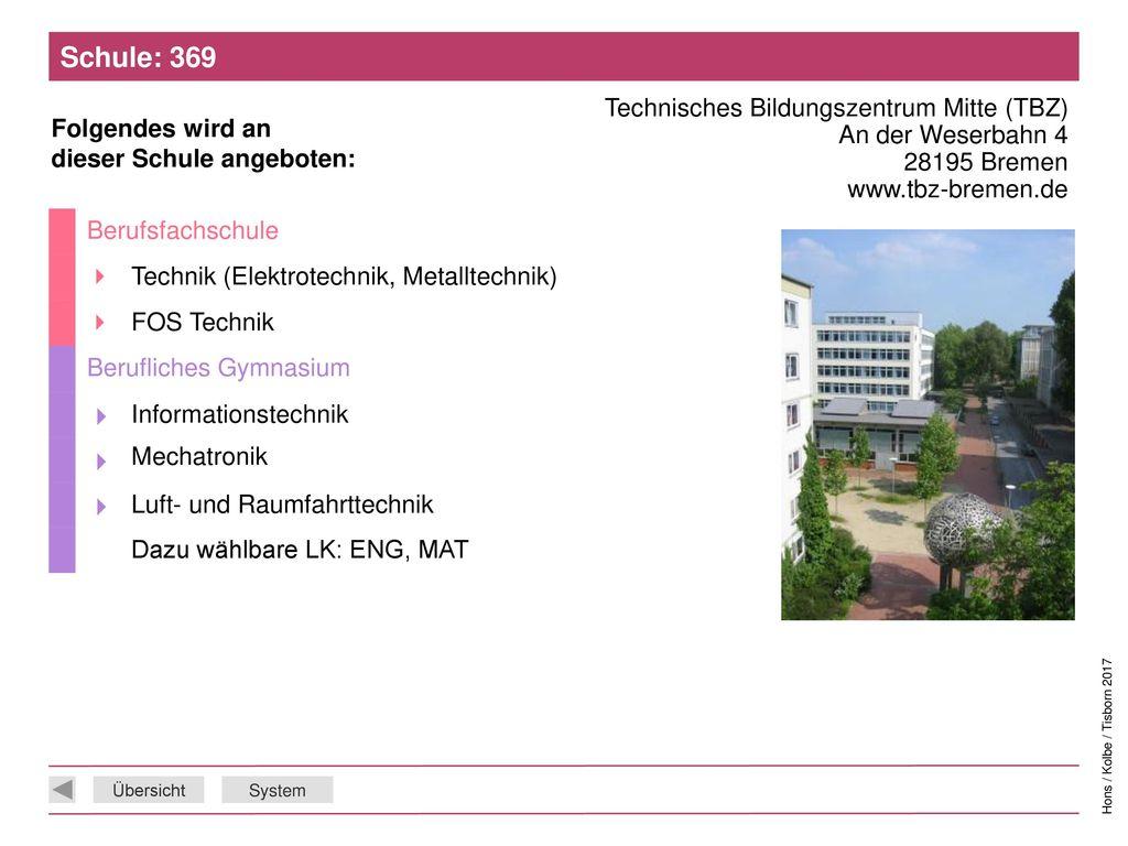 Schule: 369 Technisches Bildungszentrum Mitte (TBZ) An der Weserbahn 4