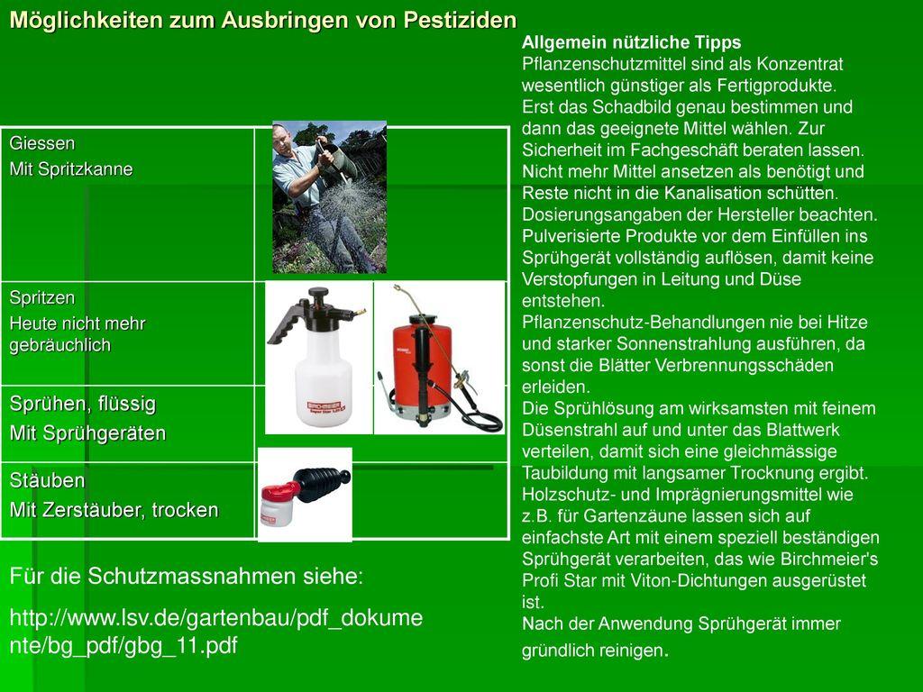 Möglichkeiten zum Ausbringen von Pestiziden
