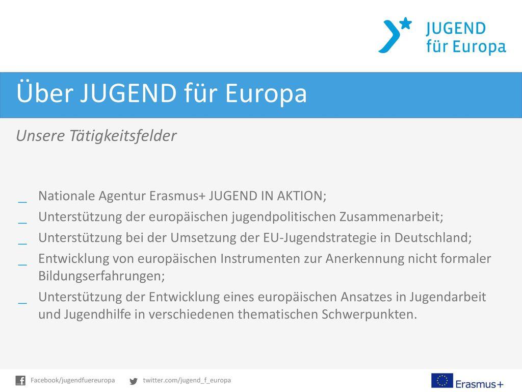 Über JUGEND für Europa Unsere Tätigkeitsfelder