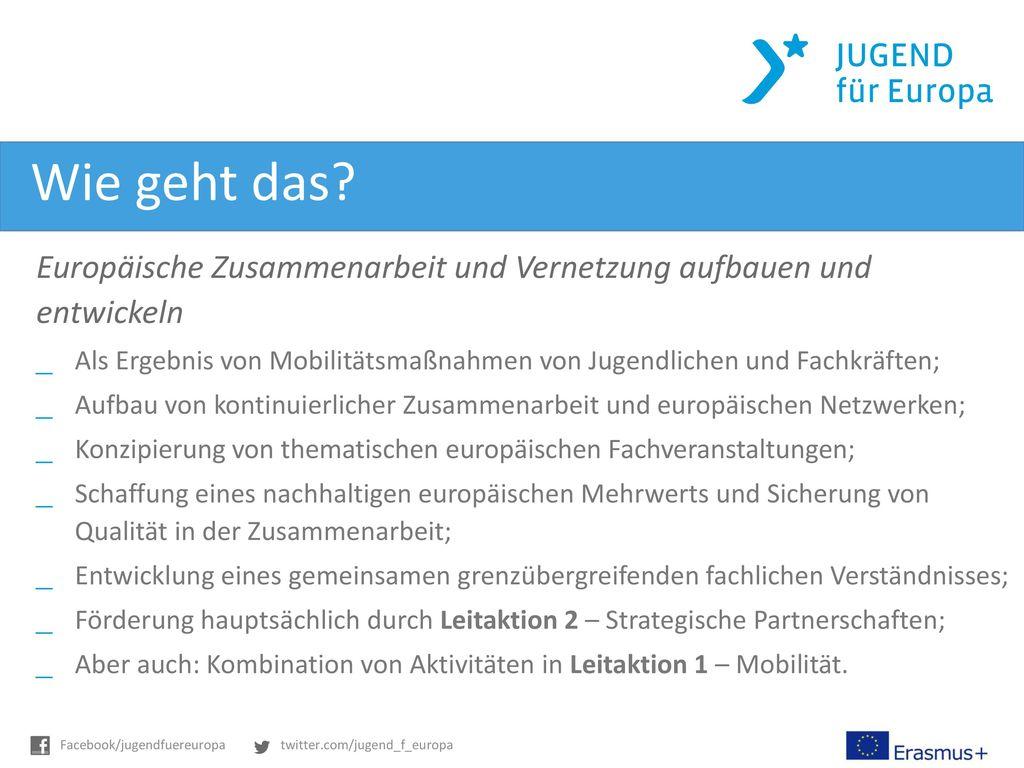 Wie geht das Europäische Zusammenarbeit und Vernetzung aufbauen und entwickeln.