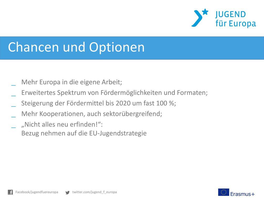 Chancen und Optionen Mehr Europa in die eigene Arbeit;