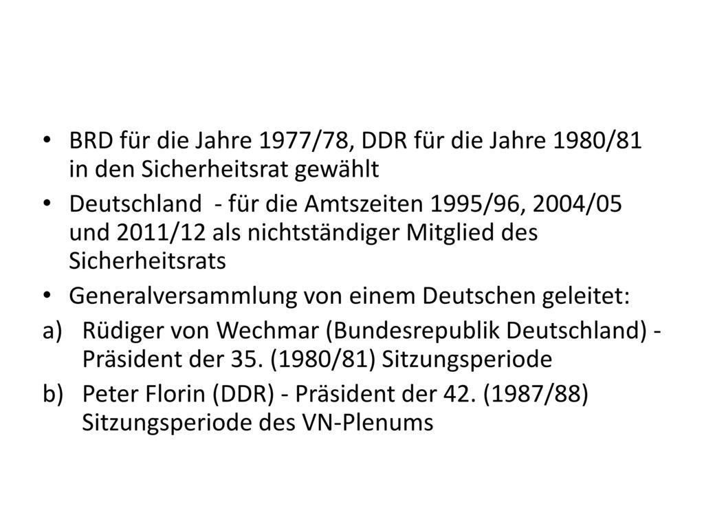 BRD für die Jahre 1977/78, DDR für die Jahre 1980/81 in den Sicherheitsrat gewählt
