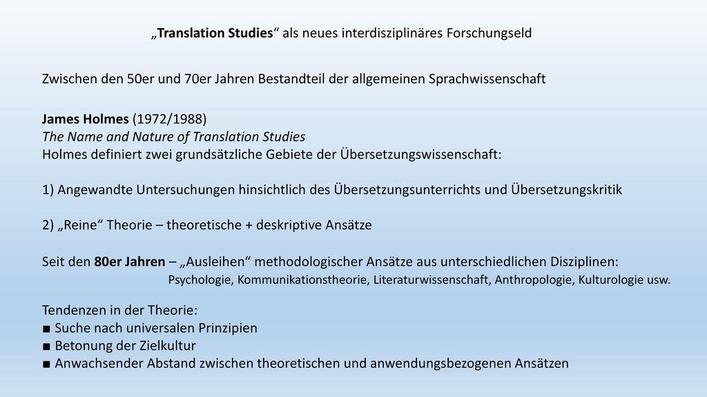 """Translation Studies als neues interdisziplinäres Forschungseld"