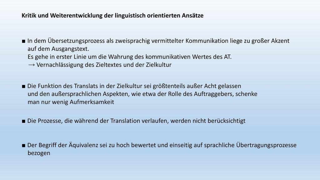 Kritik und Weiterentwicklung der linguistisch orientierten Ansätze