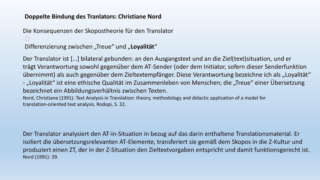 Doppelte Bindung des Tranlators: Christiane Nord