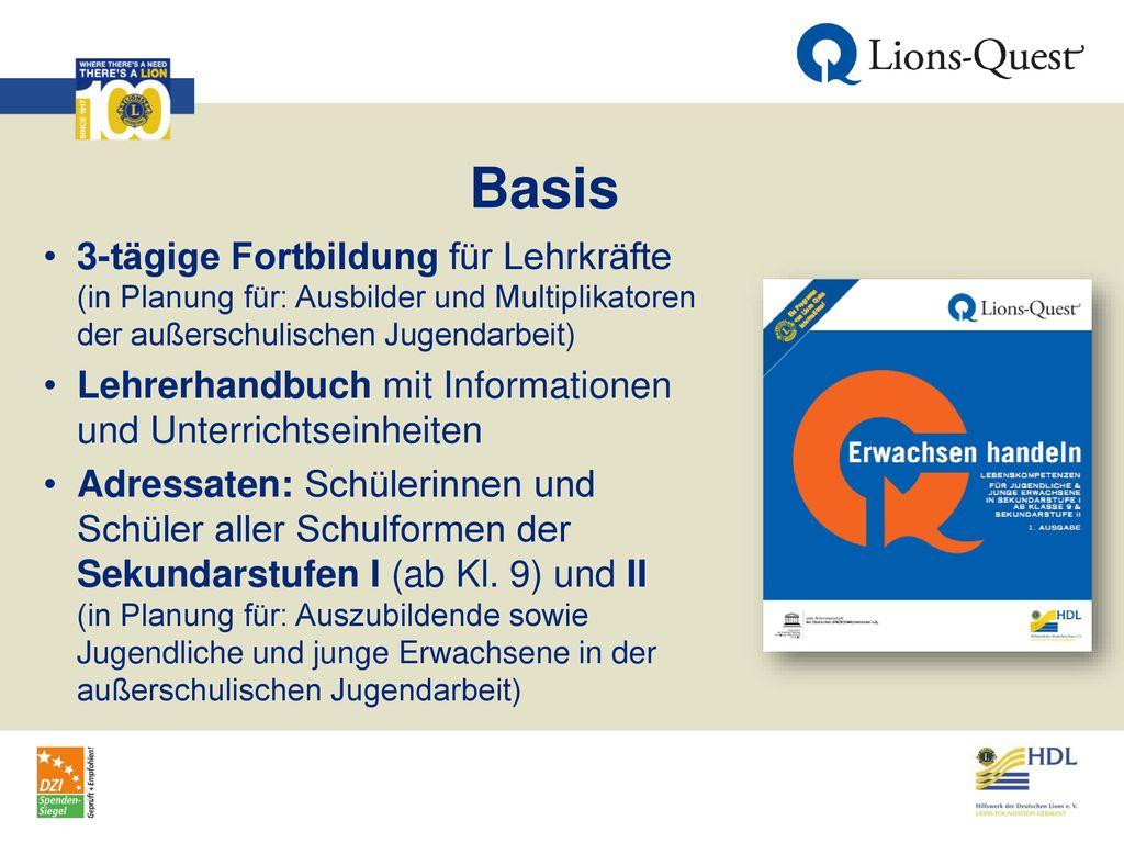 Basis 3-tägige Fortbildung für Lehrkräfte (in Planung für: Ausbilder und Multiplikatoren der außerschulischen Jugendarbeit)