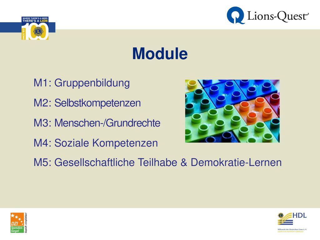 Module M1: Gruppenbildung M2: Selbstkompetenzen