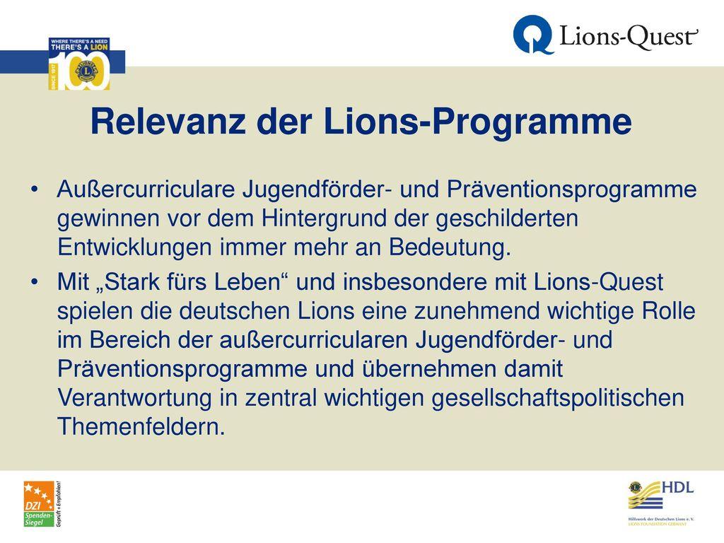 Relevanz der Lions-Programme
