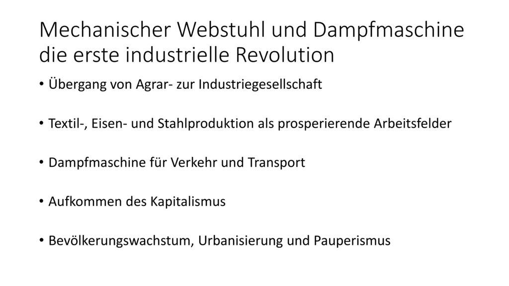 Mechanischer Webstuhl und Dampfmaschine die erste industrielle Revolution