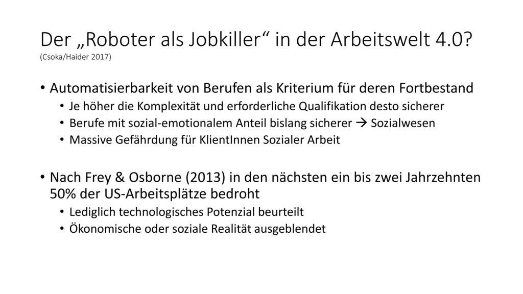"""Der """"Roboter als Jobkiller in der Arbeitswelt 4.0 (Csoka/Haider 2017)"""