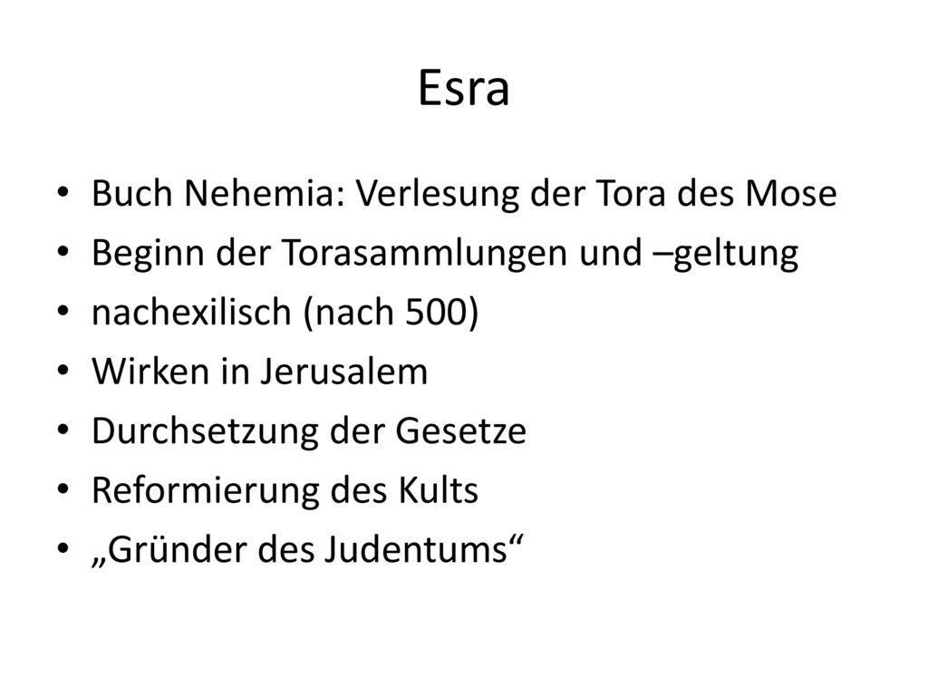 Esra Buch Nehemia: Verlesung der Tora des Mose
