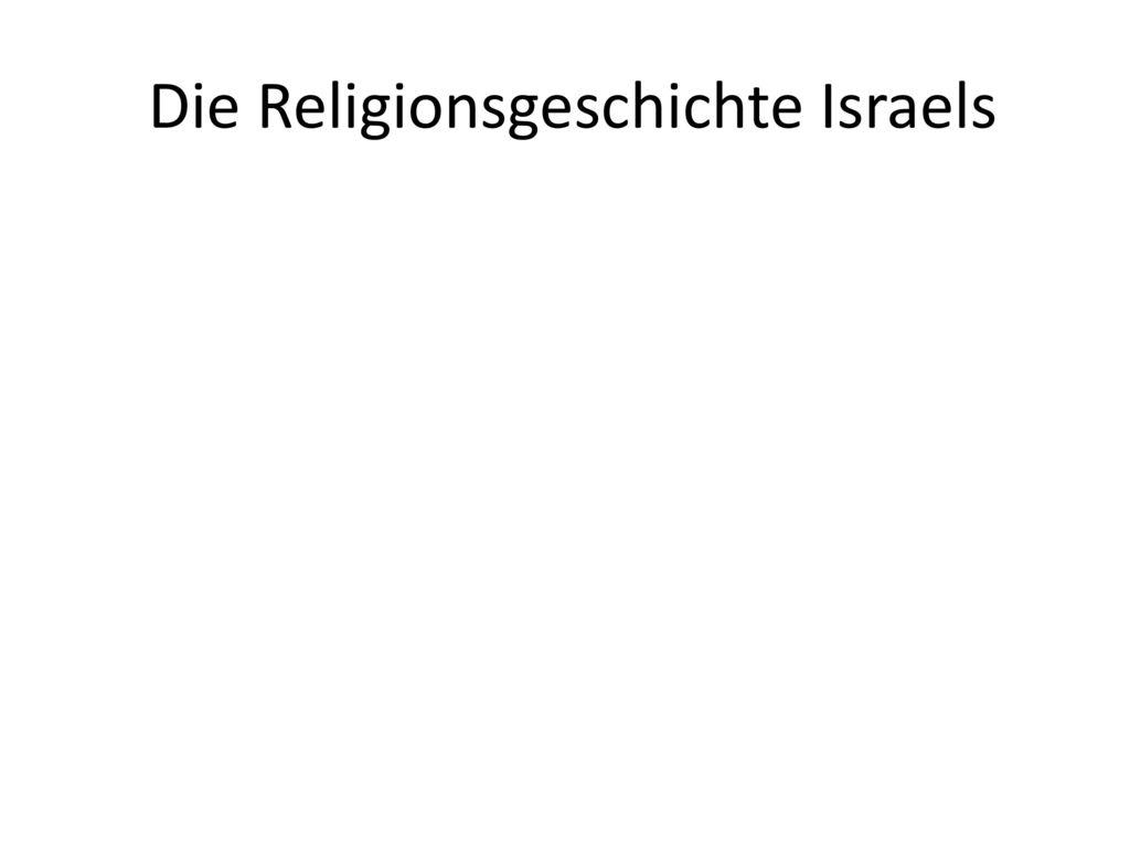 Die Religionsgeschichte Israels