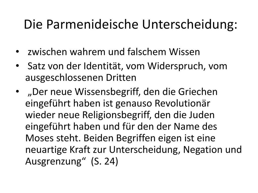 Die Parmenideische Unterscheidung: