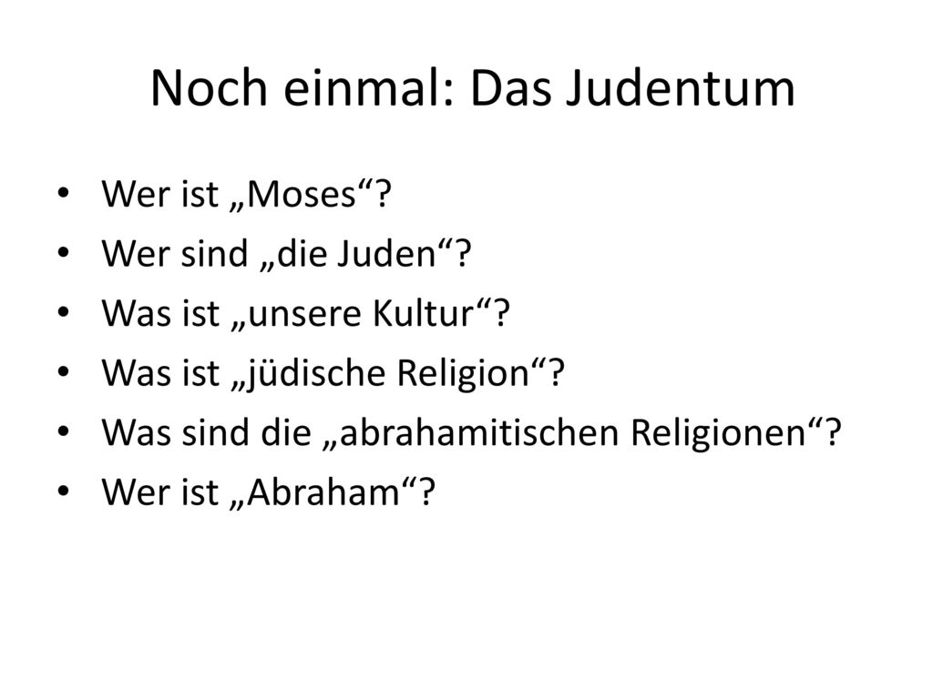 Noch einmal: Das Judentum