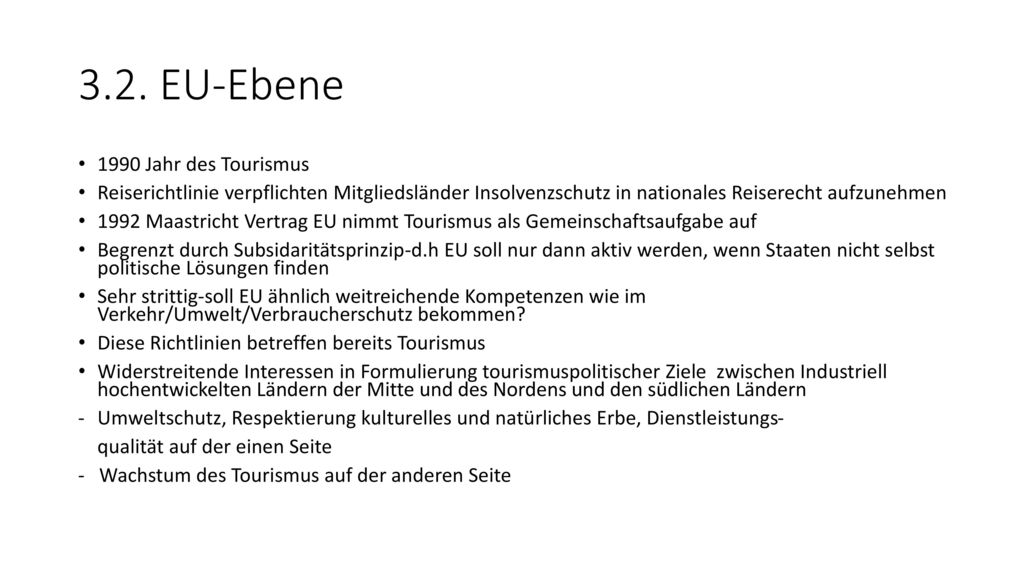 3.2. EU-Ebene 1990 Jahr des Tourismus