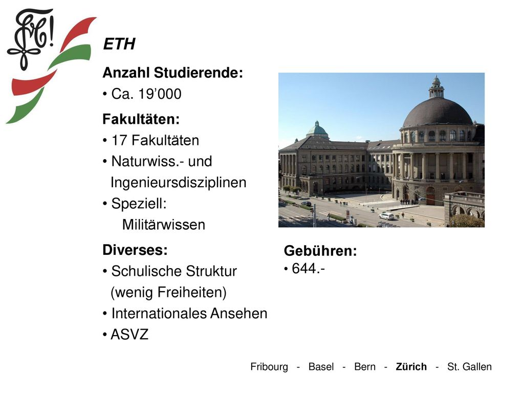 ETH Anzahl Studierende: Ca. 19'000 Fakultäten: 17 Fakultäten