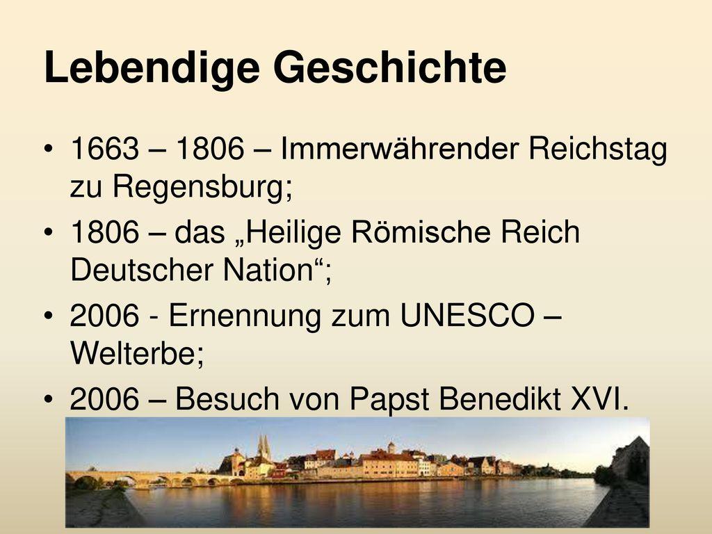 """Lebendige Geschichte 1663 – 1806 – Immerwährender Reichstag zu Regensburg; 1806 – das """"Heilige Römische Reich Deutscher Nation ;"""