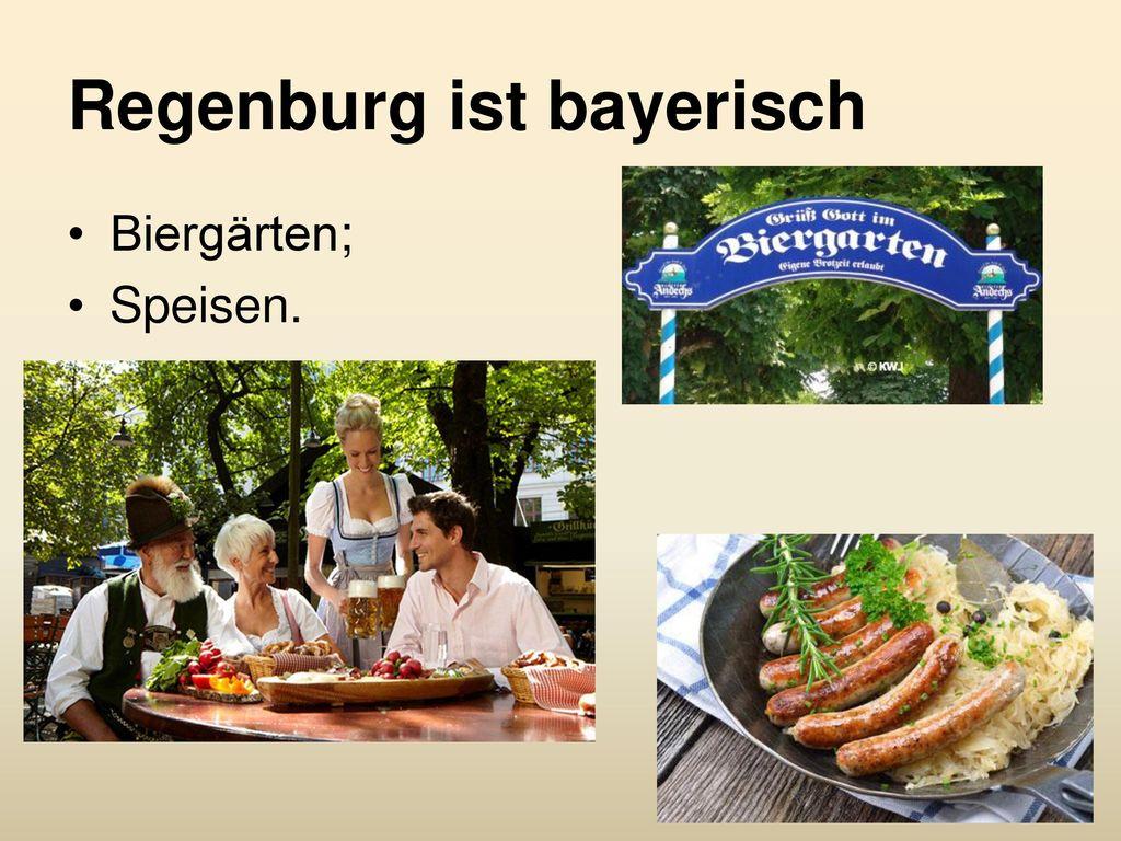 Regenburg ist bayerisch