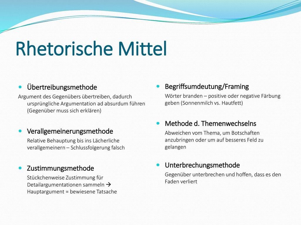 Rhetorische Mittel Übertreibungsmethode Begriffsumdeutung/Framing