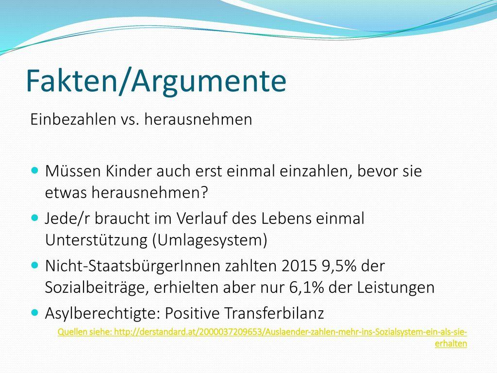 Fakten/Argumente Einbezahlen vs. herausnehmen
