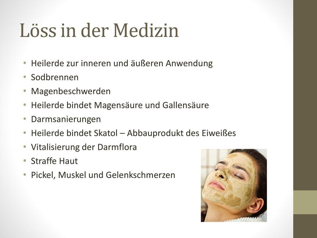Löss in der Medizin Heilerde zur inneren und äußeren Anwendung