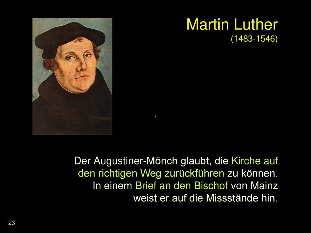 Martin Luther ( )