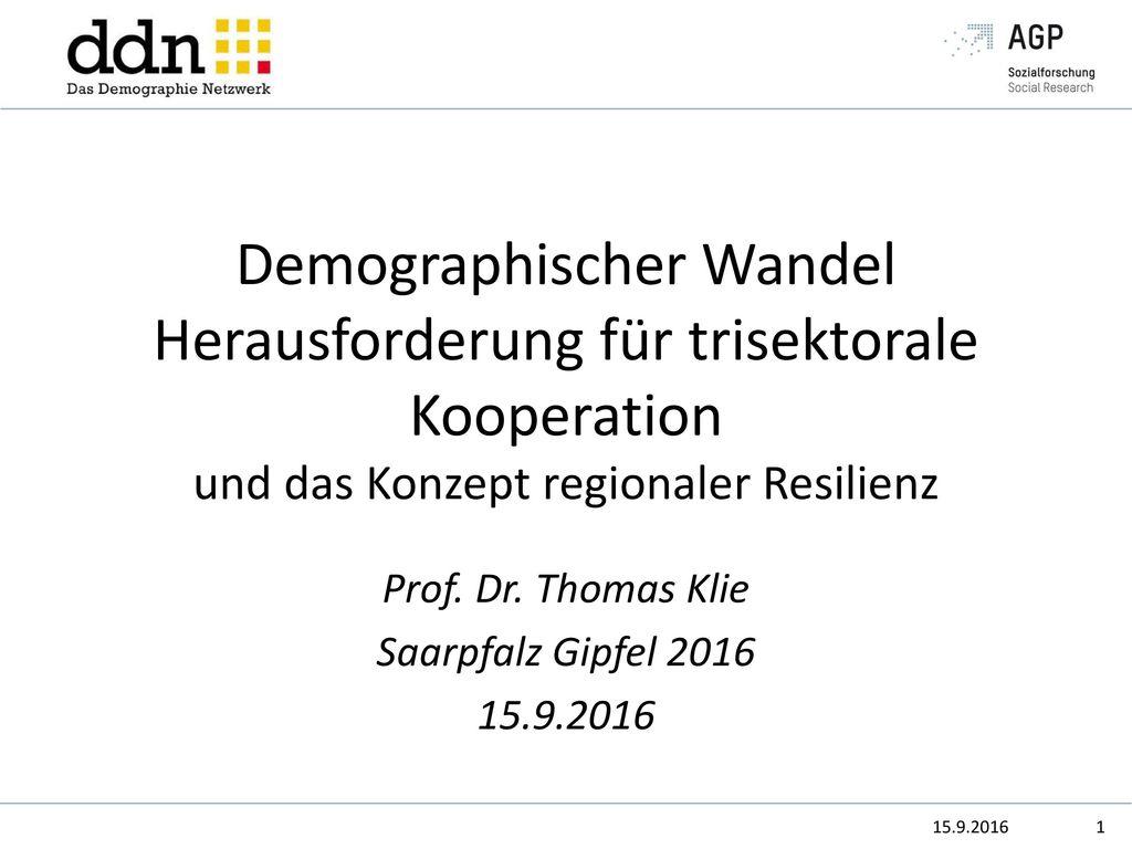 Prof. Dr. Thomas Klie Saarpfalz Gipfel 2016 15.9.2016