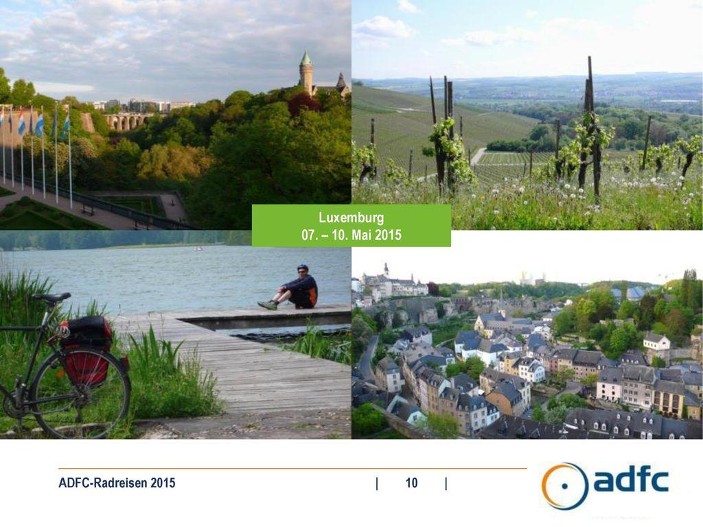 Luxemburg 07. – 10. Mai 2015