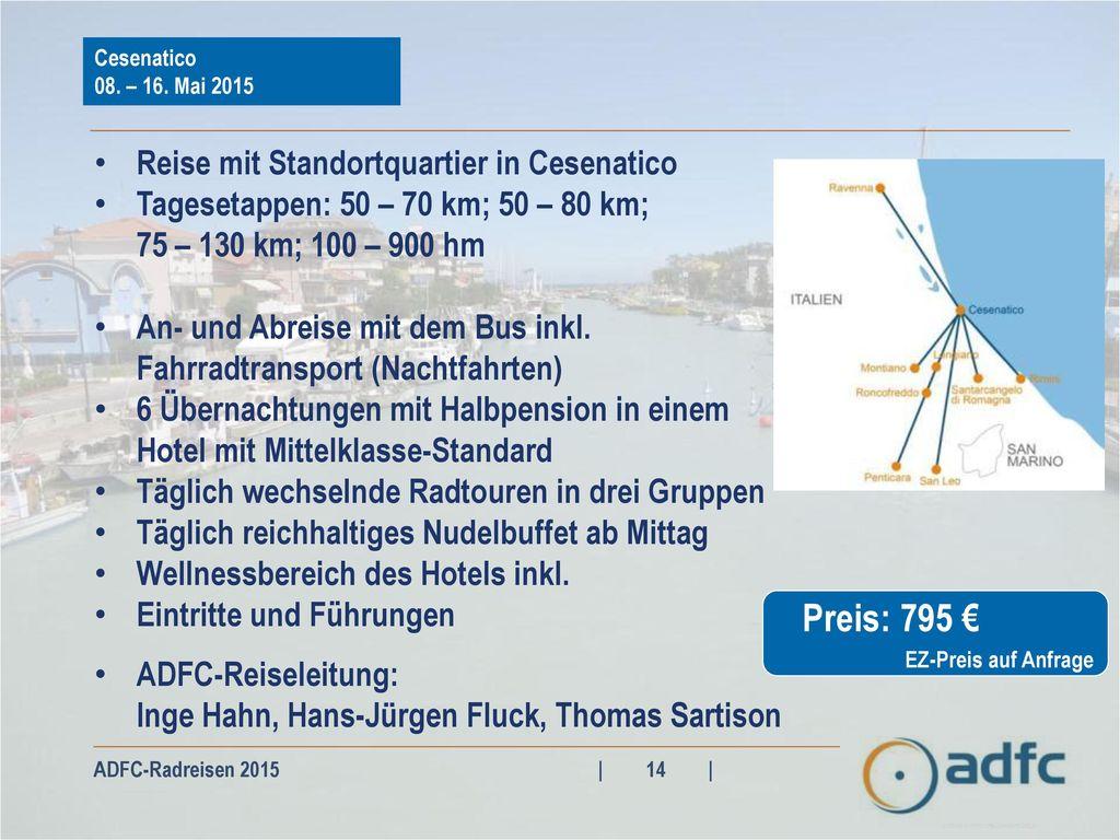 Preis: 795 € Reise mit Standortquartier in Cesenatico