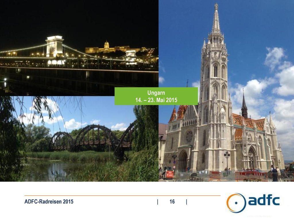 Ungarn 14. – 23. Mai 2015