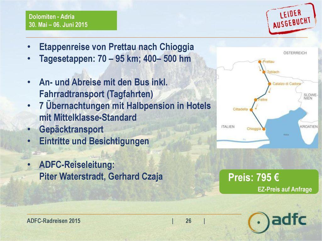 Preis: 795 € Etappenreise von Prettau nach Chioggia
