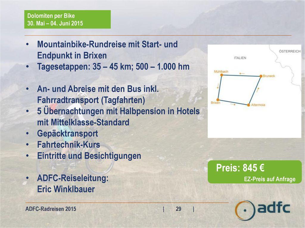 Preis: 845 € Mountainbike-Rundreise mit Start- und Endpunkt in Brixen