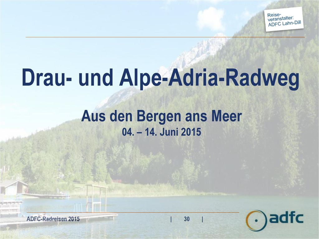 Drau- und Alpe-Adria-Radweg