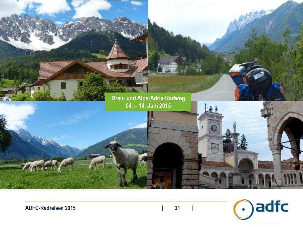 Drau- und Alpe-Adria-Radweg 04. – 14. Juni 2015
