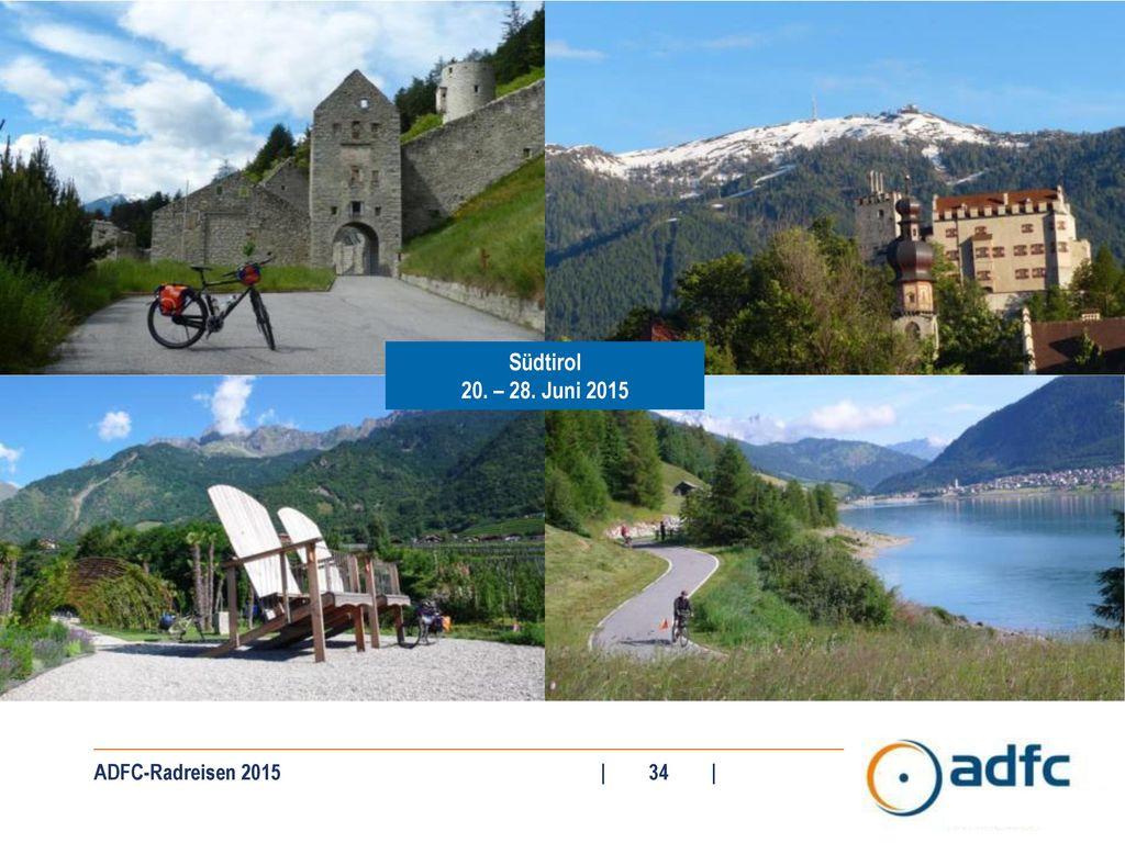 Südtirol 20. – 28. Juni 2015