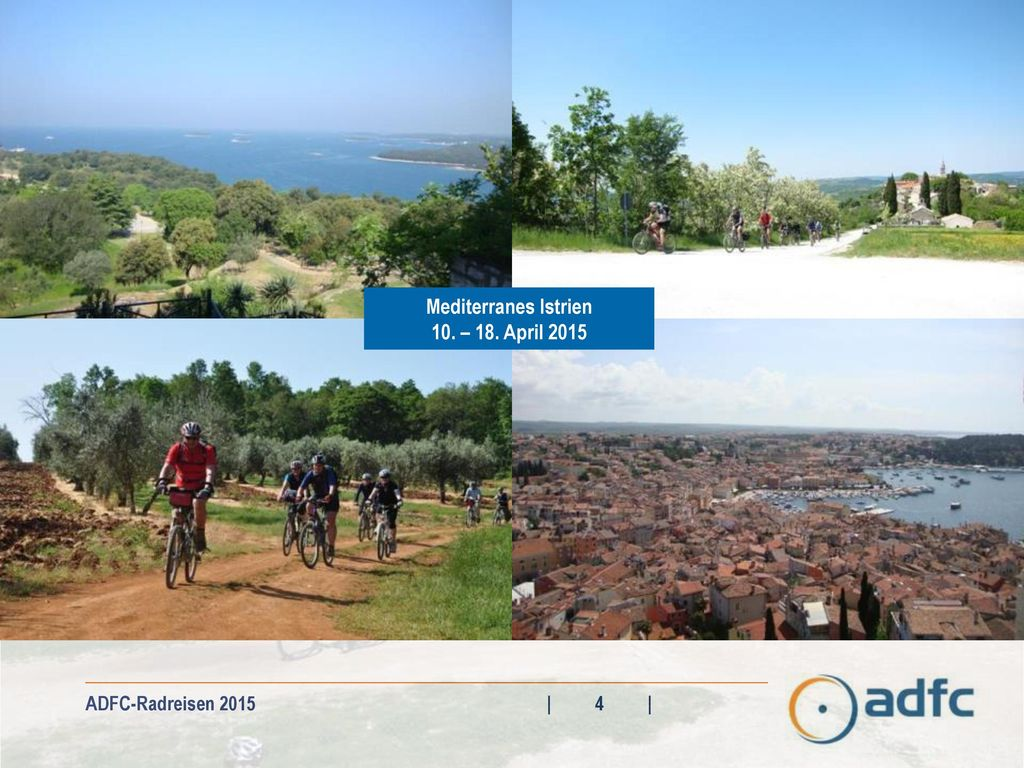 Mediterranes Istrien 10. – 18. April 2015