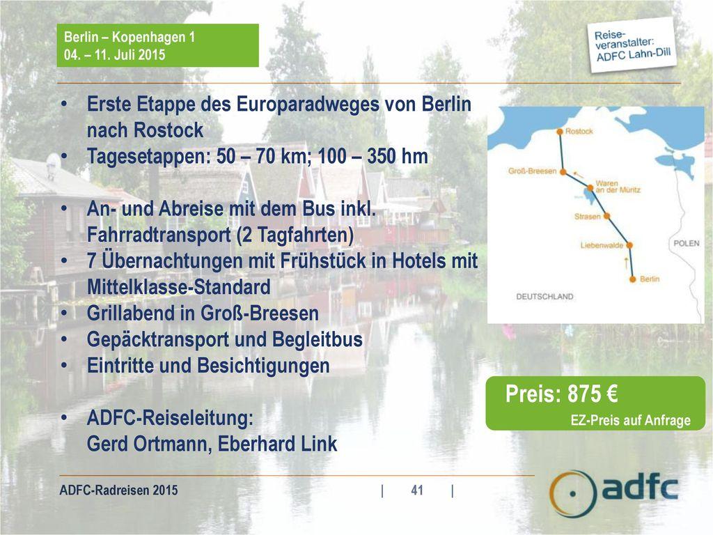 Preis: 875 € Erste Etappe des Europaradweges von Berlin nach Rostock