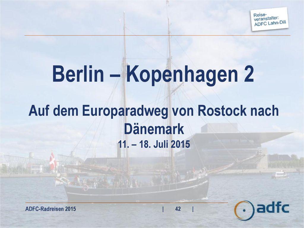 Auf dem Europaradweg von Rostock nach Dänemark