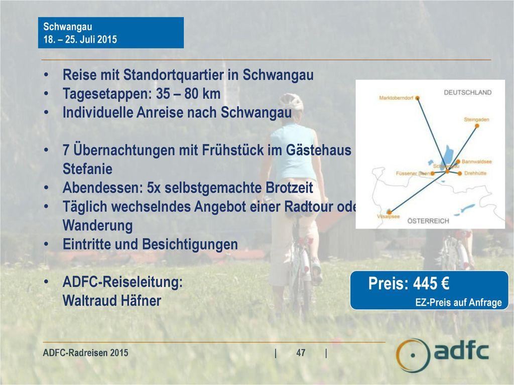 Preis: 445 € Reise mit Standortquartier in Schwangau