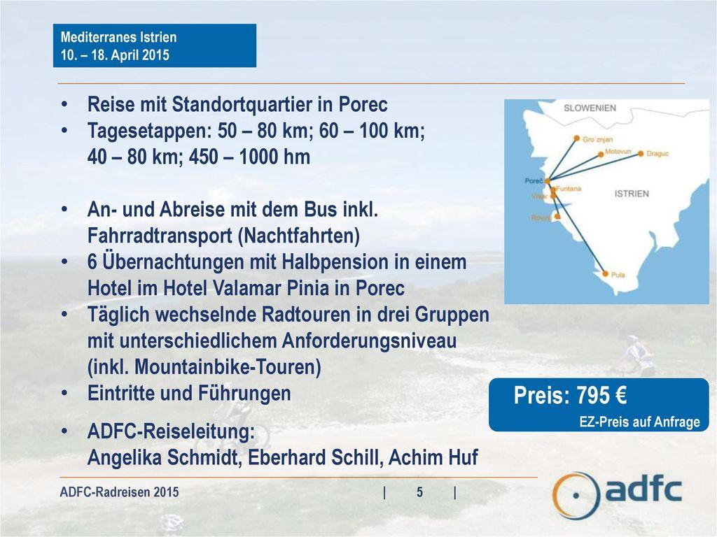 Preis: 795 € Reise mit Standortquartier in Porec