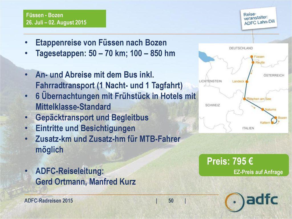 Preis: 795 € Etappenreise von Füssen nach Bozen