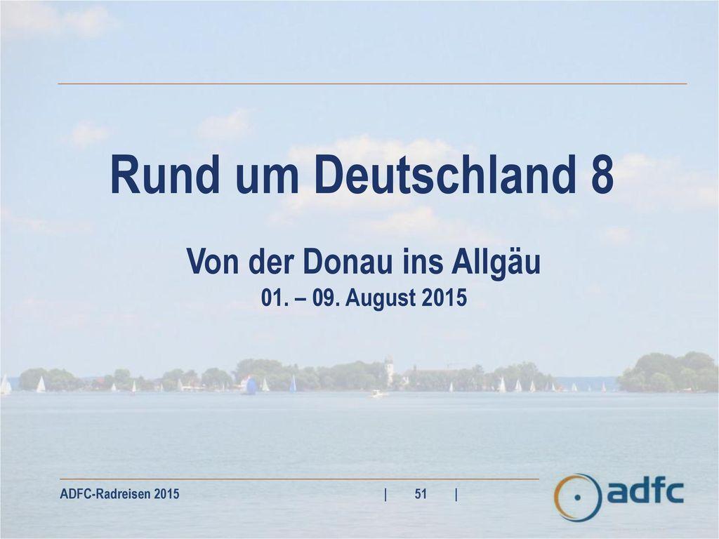 Von der Donau ins Allgäu