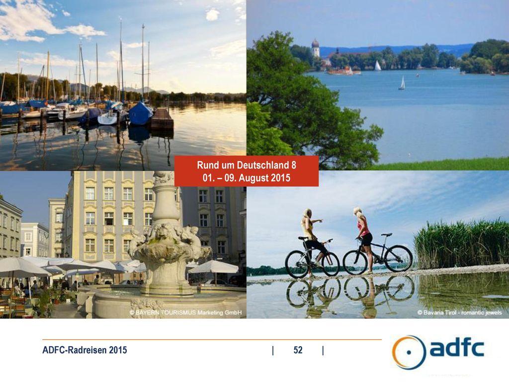 Rund um Deutschland 8 01. – 09. August 2015