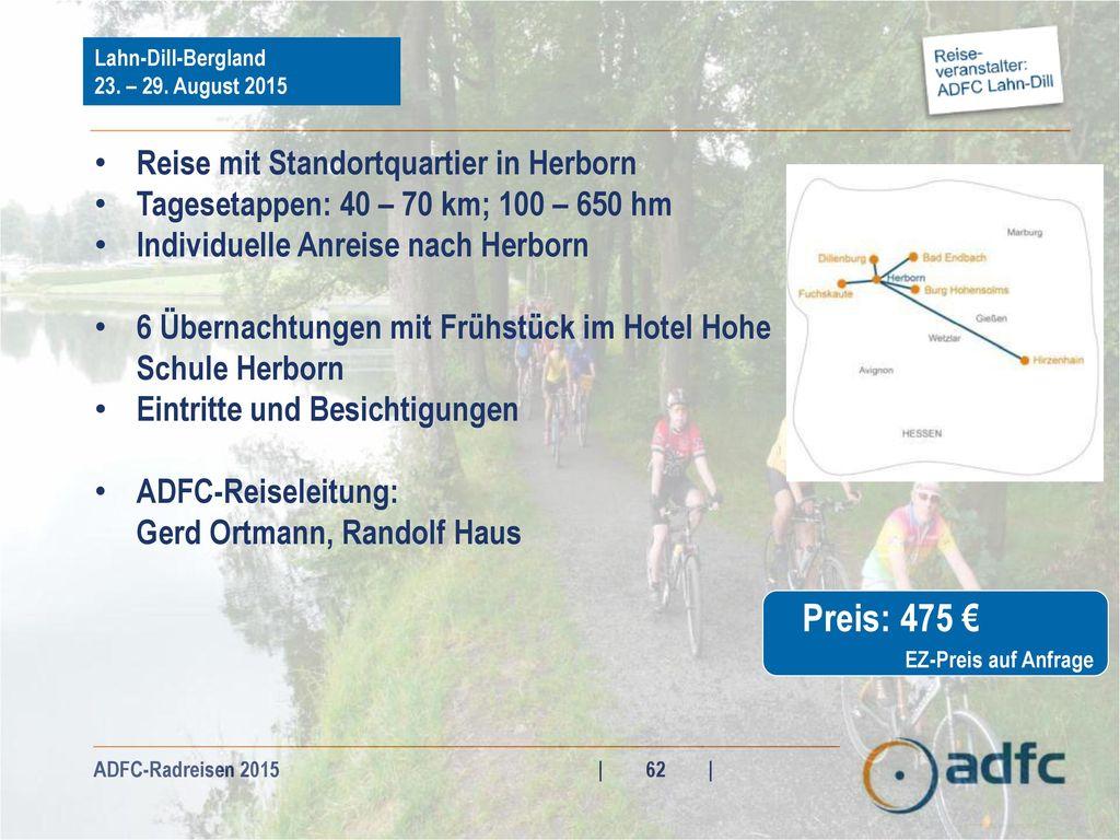 Preis: 475 € Reise mit Standortquartier in Herborn