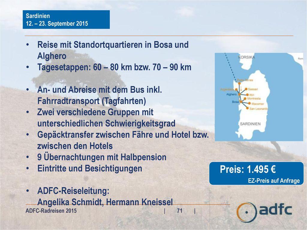 Preis: 1.495 € Reise mit Standortquartieren in Bosa und Alghero