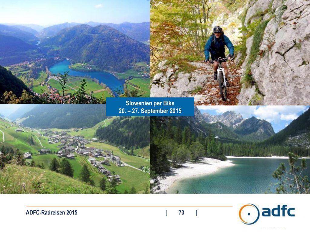 Slowenien per Bike 20. – 27. September 2015