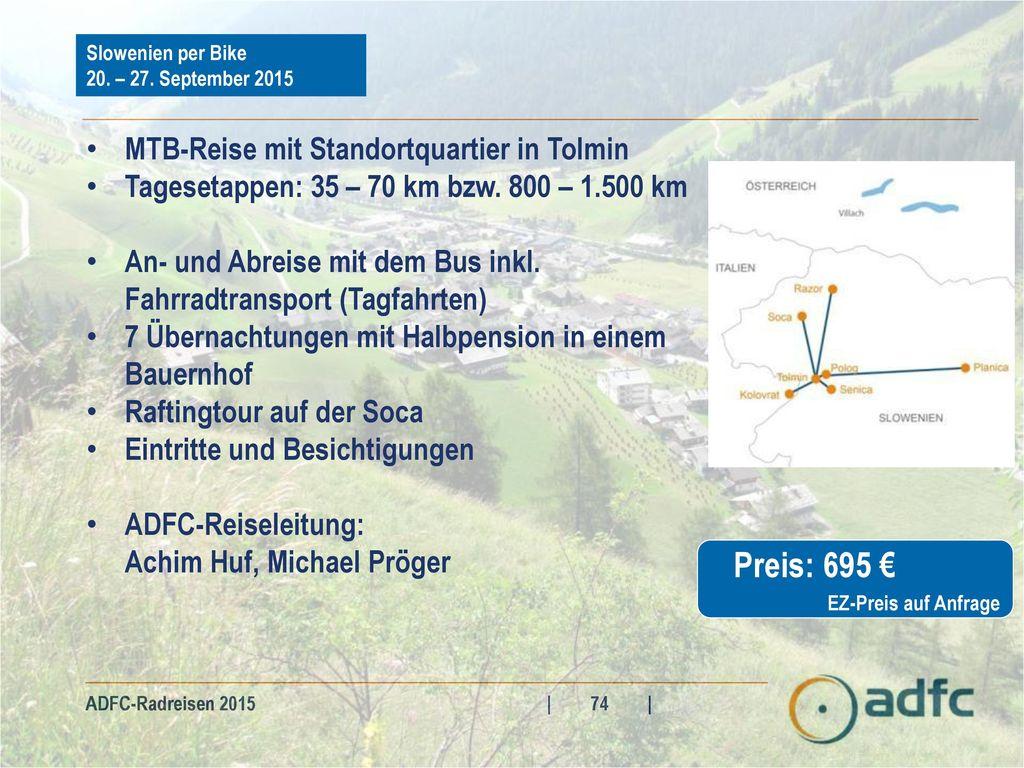 Preis: 695 € MTB-Reise mit Standortquartier in Tolmin