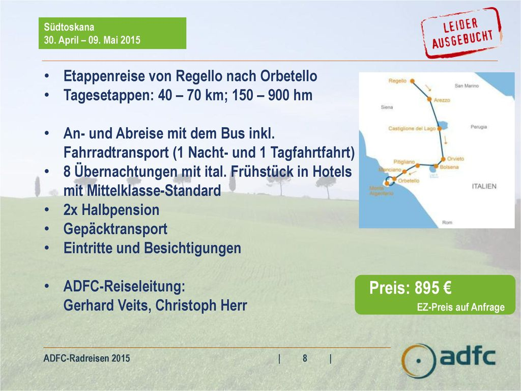 Preis: 895 € Etappenreise von Regello nach Orbetello