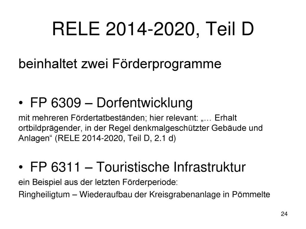 RELE 2014-2020, Teil D beinhaltet zwei Förderprogramme